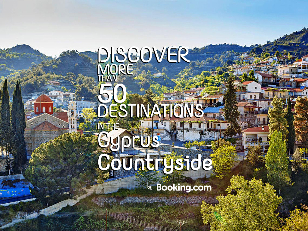 DISCOVER MORE THAN 50 DESTINATIONS IN THE CYPRUS COUNTRYSIDE!