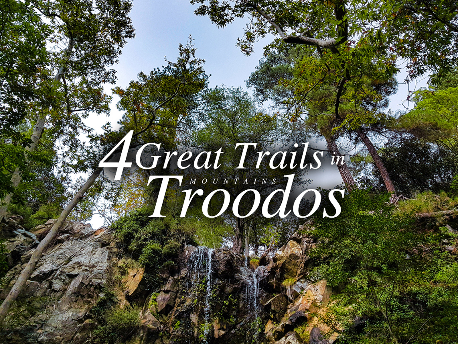 4 GROSSE TRAILS IN TROODOS BERGE